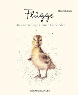 Abbildung von Dale | Flügge - Die ersten Tage kleiner Tierkinder | 1. Auflage | 2018 | beck-shop.de