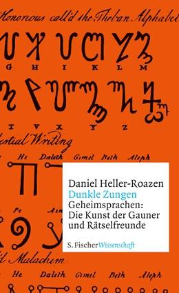Abbildung von Heller-Roazen | Dunkle Zungen | 1. Auflage | 2018 | beck-shop.de