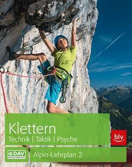 Abbildung von Hoffmann   Klettern - Technik   Taktik   Psyche   4., neu bearbeitete Auflage   2017   Alpin-Lehrplan 2