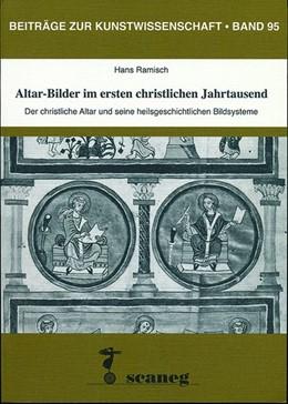 Abbildung von Ramisch | Altar-Bilder im ersten christlichen Jahrtausend | 1. Auflage | 2018 | beck-shop.de