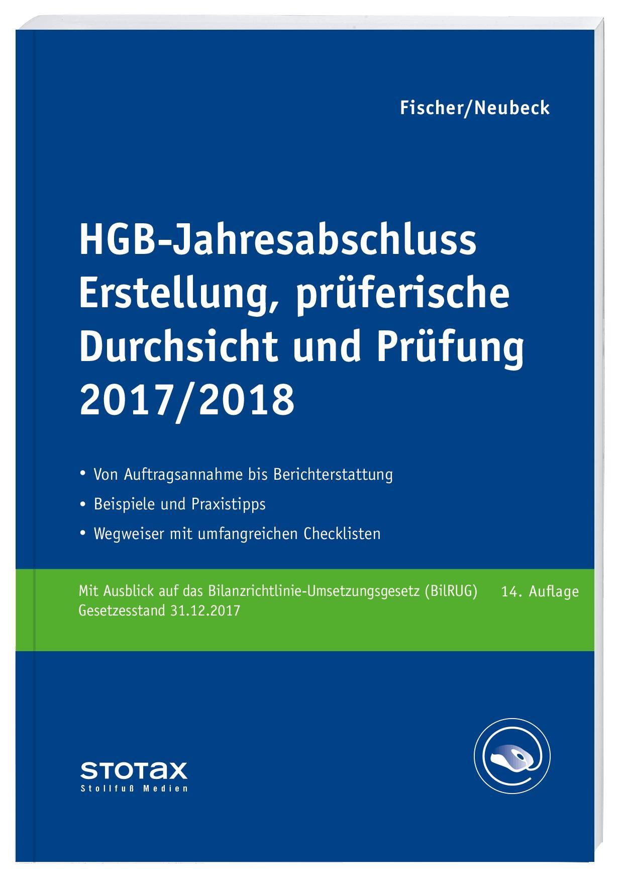 HGB-Jahresabschluss - Erstellung, prüferische Durchsicht und Prüfung 2017/18   Fischer / Neubeck   14. Aufl. 2018, 2018   Buch (Cover)