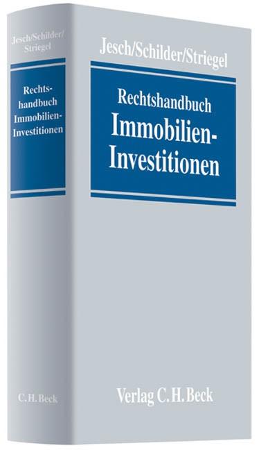 Rechtshandbuch Immobilien-Investitionen | Jesch / Schilder / Striegel, 2009 | Buch (Cover)