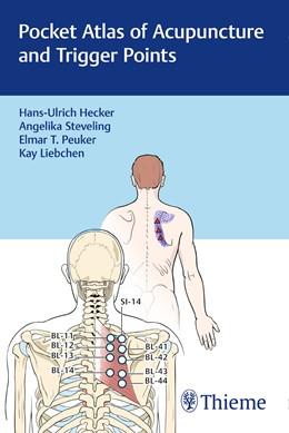 Abbildung von Hecker / Steveling | Pocket Atlas of Acupuncture and Trigger Points | 1. Auflage | 2017 | beck-shop.de