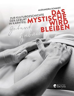 Abbildung von Schmidt | Das Mystische wird bleiben | 2017 | Zur Kulturgeschichte der Gebur...