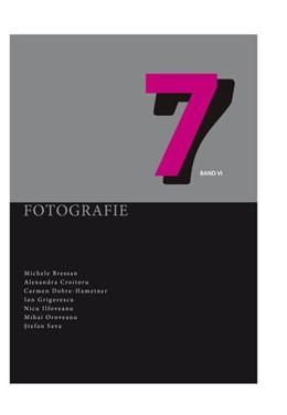 Abbildung von Rumänisches Kulturinstitut / Talmann | Sieben Band VI Fotografie | 1. Auflage | 2017 | beck-shop.de