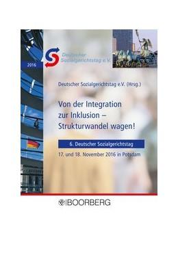 Abbildung von Von der Integration zur Inklusion - Strukturwandel wagen!   1. Auflage   2017   beck-shop.de