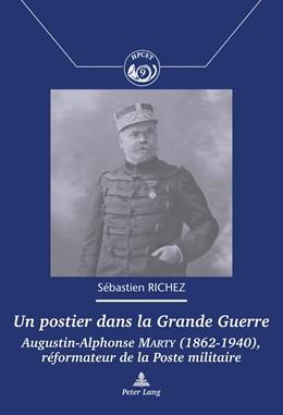 Abbildung von Richez | Un postier dans la Grande Guerre | 2017 | Augustin-Alphonse Marty (1862–... | 9