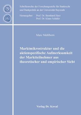Abbildung von Mehlhorn   Marktmikrostruktur und die aktienspezifische Aufmerksamkeit der Marktteilnehmer aus theoretischer und empirischer Sicht   2018   18