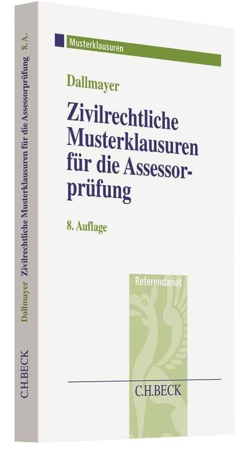 Zivilrechtliche Musterklausuren für die Assessorprüfung | Dallmayer | 8. Auflage, 2019 | Buch (Cover)