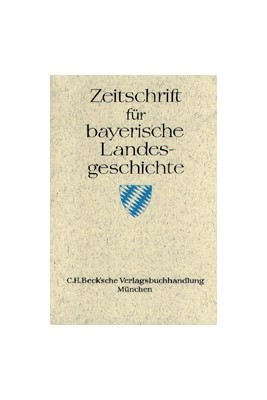 Abbildung von Zeitschrift für bayerische Landesgeschichte Band 81 Heft 1/2018   2018