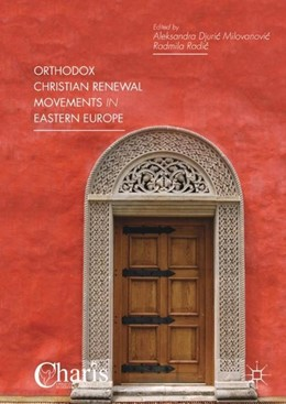 Abbildung von Djuric Milovanovic / Radic   Orthodox Christian Renewal Movements in Eastern Europe   1. Auflage   2017   beck-shop.de