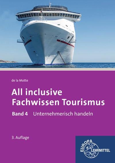 All inclusive - Fachwissen Tourismus Band 4 | Motte | 3. Auflage, 2017 | Buch (Cover)