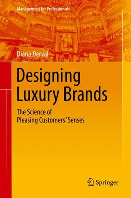 Abbildung von Derval | Designing Luxury Brands | 2018 | The Science of Pleasing Custom...