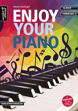 Abbildung von Hartnagel | Enjoy your Piano | 1. Auflage | 2017 | beck-shop.de