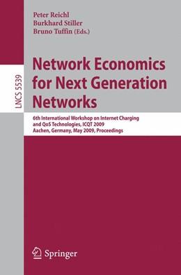 Abbildung von Reichl / Stiller / Tuffin   Network Economics for Next Generation Networks   2009   6th International Workshop on ...   5539