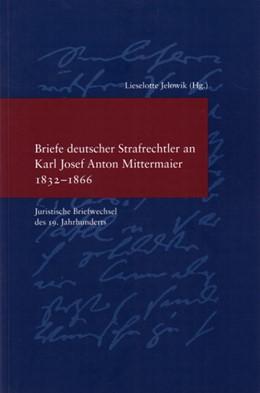 Abbildung von Jelowik | Briefe deutscher Strafrechtler an Karl Josef Anton Mittermaier | 2005 | Juristische Briefwechsel des 1... | 188