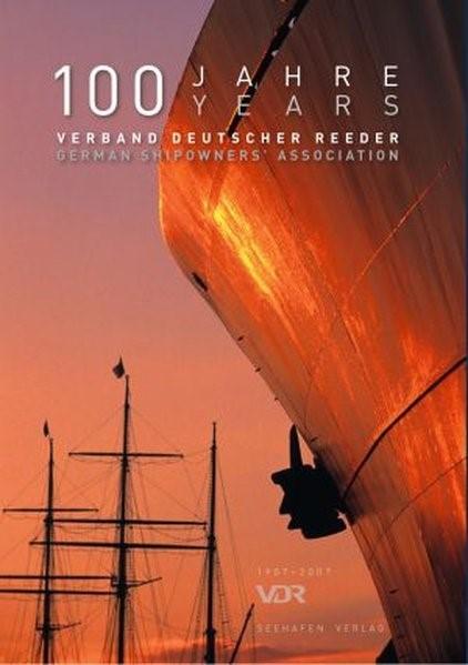 100 Jahre Verband Deutscher Reeder / German Shipowners' Association, 2007 | Buch (Cover)