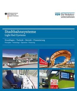 Abbildung von Stadtbahnsysteme / Light Rail Systems | 1. Auflage | 2014 | beck-shop.de