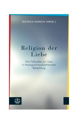 Abbildung von Dietrich | Religion der Liebe | 1. Auflage | 2018 | beck-shop.de