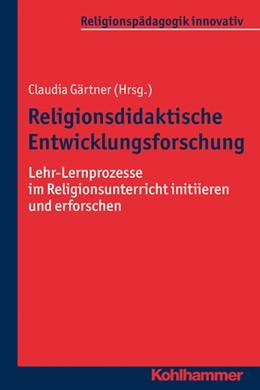 Abbildung von Gärtner | Religionsdidaktische Entwicklungsforschung | 2017 | Lehr-Lernprozesse im Religions... | 24