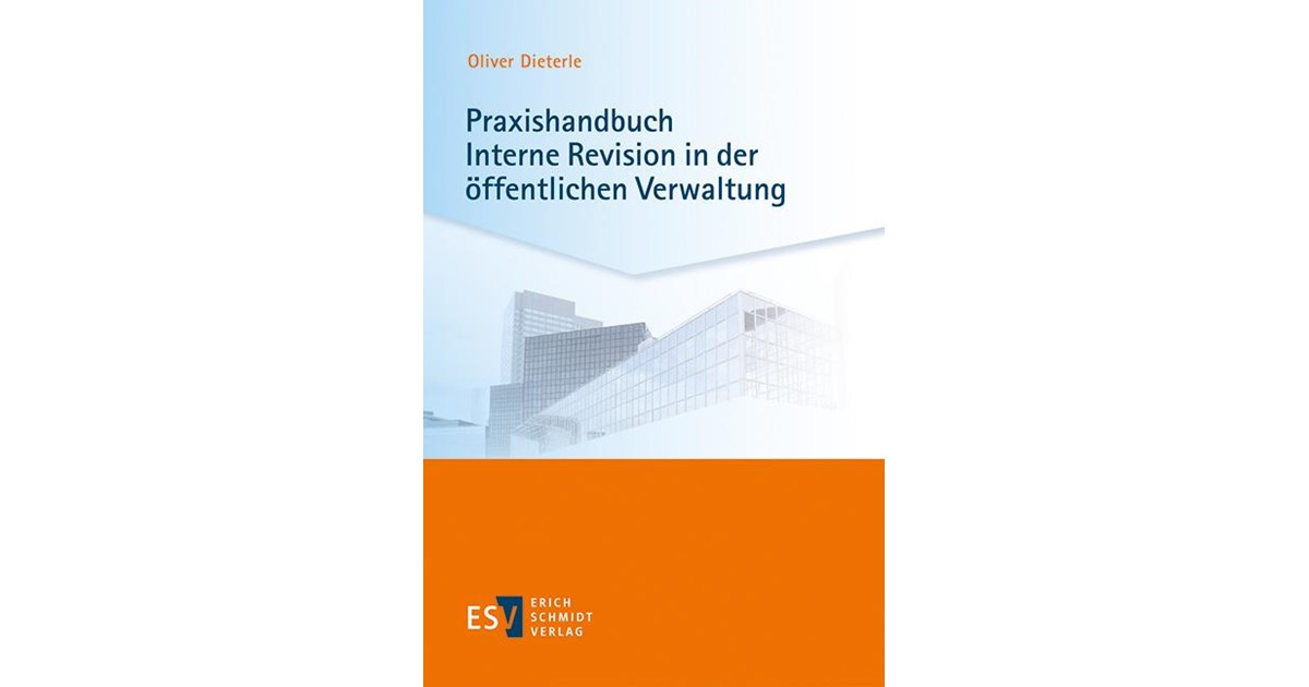 Praxishandbuch Interne Revision in der öffentlichen Verwaltung ...