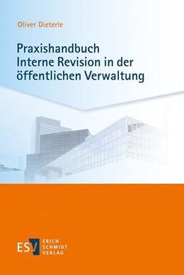 Abbildung von Dieterle | Praxishandbuch Interne Revision in der öffentlichen Verwaltung | 1. Auflage | 2018 | beck-shop.de