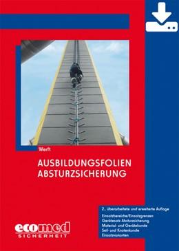 Abbildung von Werft   Ausbildungsfolien Absturzsicherung - Download   2017   Einsatzbereiche/Einsatzgrenzen...