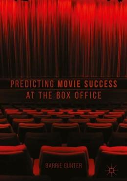 Abbildung von Gunter | Predicting Movie Success at the Box Office | 1. Auflage | 2018 | beck-shop.de