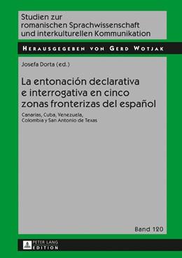 Abbildung von Dorta   La entonación declarativa e interrogativa en cinco zonas fronterizas del español   2017   Canarias, Cuba, Venezuela, Col...
