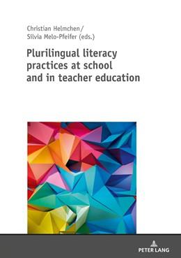 Abbildung von Melo-Pfeifer / Helmchen   Plurilingual literacy practices at school and in teacher education   2018