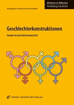 Abbildung von Kuhn / Windus | Geschlechterkonstruktionen | 1. Auflage | 2017 | beck-shop.de