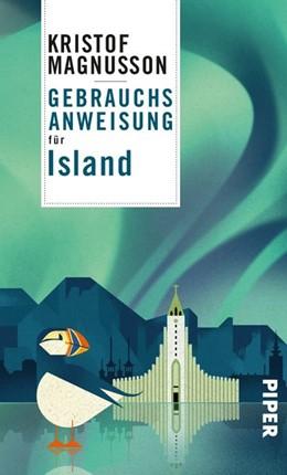 Abbildung von Magnusson | Gebrauchsanweisung für Island | 1. Auflage | 2018 | beck-shop.de