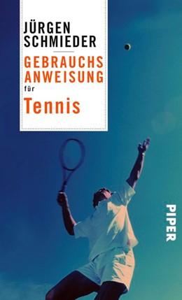 Abbildung von Schmieder   Gebrauchsanweisung für Tennis   2018