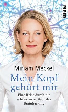 Abbildung von Meckel   Mein Kopf gehört mir   2018   Eine Reise durch die schöne ne...
