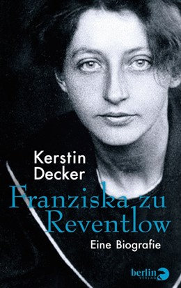 Abbildung von Decker | Franziska zu Reventlow | 2. Auflage | 2018 | beck-shop.de