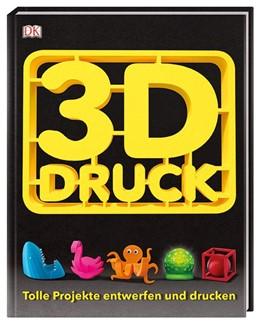 Abbildung von 3-D-Druck | 1. Auflage | 2018 | beck-shop.de