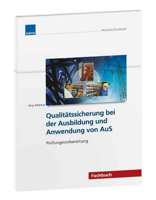 QS bei der Ausbildung und Anwendung von Arbeiten unter Spannung   Adamus, 2009   Buch (Cover)