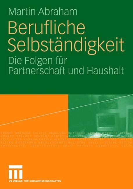 Berufliche Selbständigkeit | Abraham, 2006 | Buch (Cover)