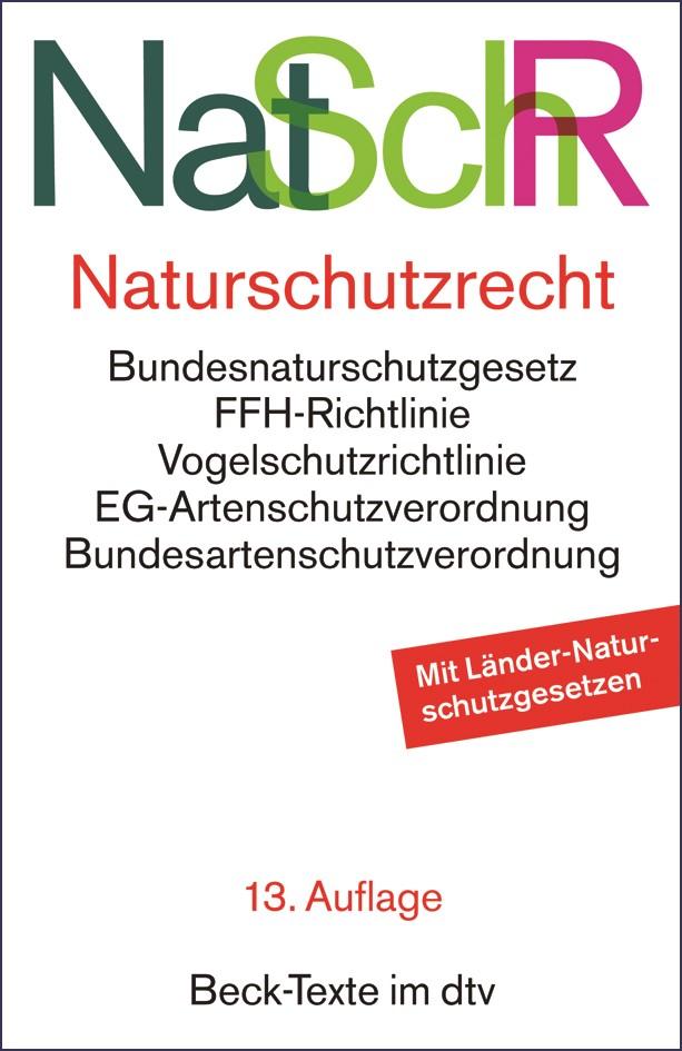 Naturschutzrecht: NatSchR | 13., neu bearbeitete Auflage, 2018 | Buch (Cover)