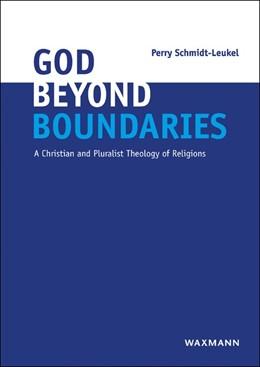 Abbildung von Schmidt-Leukel | God Beyond Boundaries | 2017 | A Christian and Pluralist Theo...