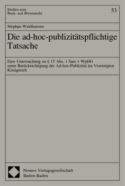 Abbildung von Die ad-hoc-publizitätspflichtige Tatsache | 2002