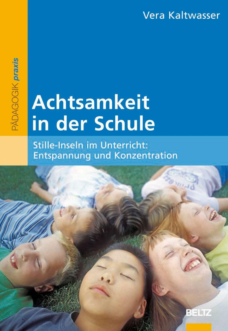 Achtsamkeit in der Schule | Kaltwasser | Originalausgabe, 2013 | Buch (Cover)
