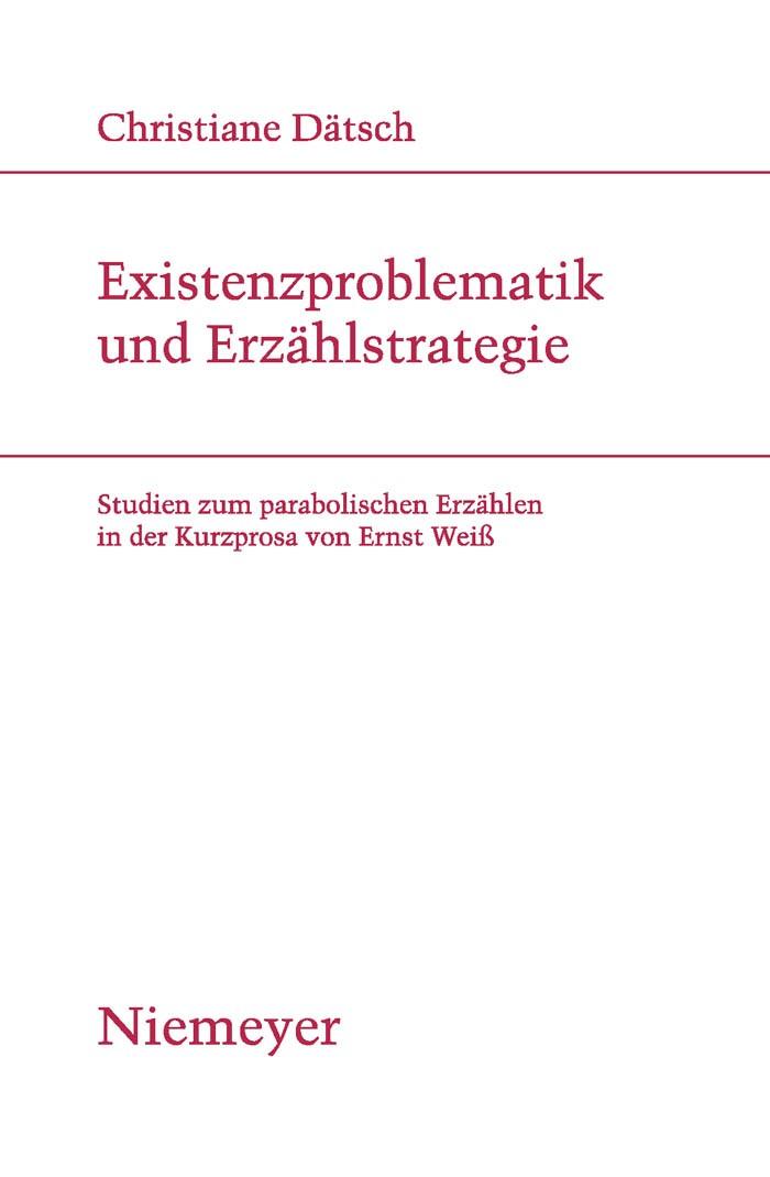 Existenzproblematik und Erzählstrategie | Dätsch, 2009 | Buch (Cover)