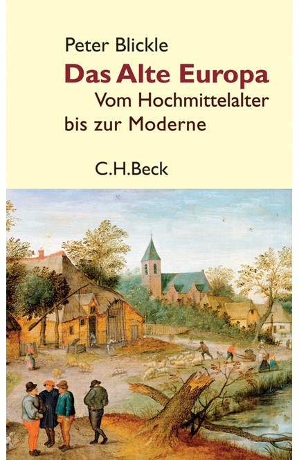 Cover: Peter Blickle, Das Alte Europa