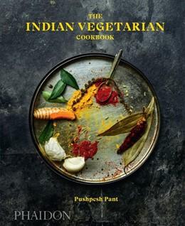 Abbildung von Pant / Hamilton   The Indian Vegetarian Cookbook   1. Auflage   2018   beck-shop.de