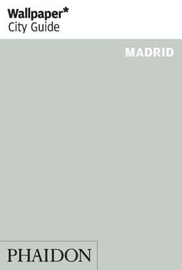 Abbildung von Wallpaper   Wallpaper* City Guide Madrid   1. Auflage   2018   beck-shop.de