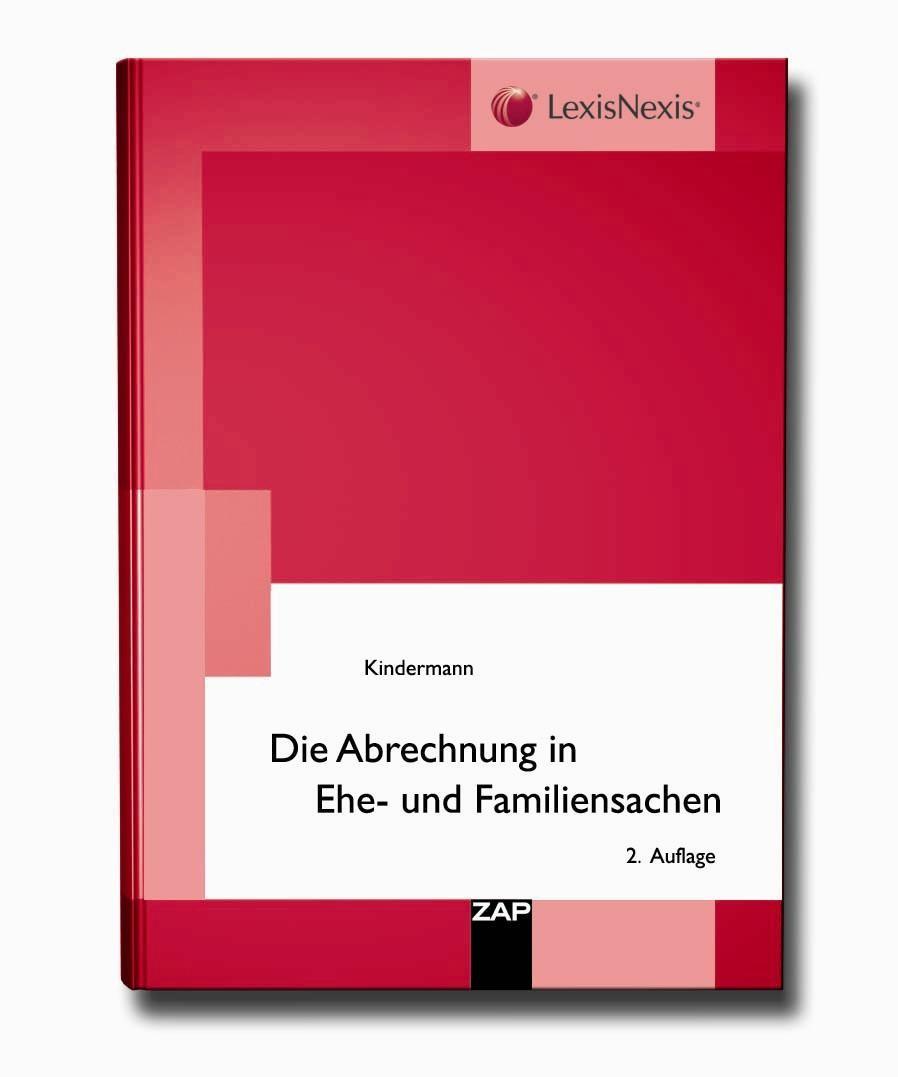 Die Abrechnung in Ehe- und Familiensachen   Kindermann   2. Auflage, 2010   Buch (Cover)