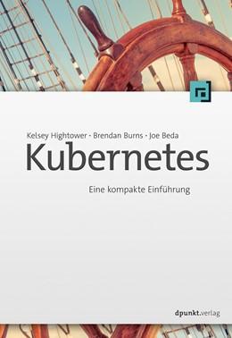 Abbildung von Hightower / Burns | Kubernetes | 1. Auflage | 2018 | beck-shop.de