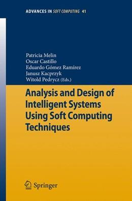 Abbildung von Melin / Castillo / Ramírez / Pedrycz | Analysis and Design of Intelligent Systems Using Soft Computing Techniques | 2007 | 41