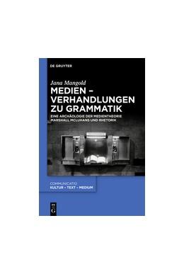 Abbildung von Mangold | McLuhans Tricksterrede | 2018 | Archäologie einer Medientheori... | 47